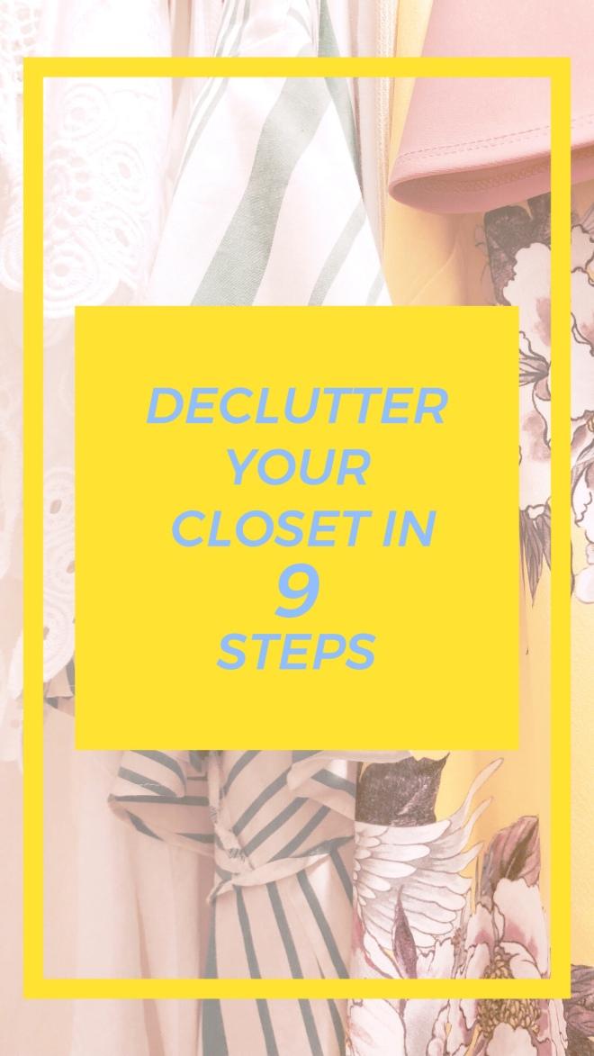 Declutter Your Closet in 9 Steps / MaegankJohnson Blog
